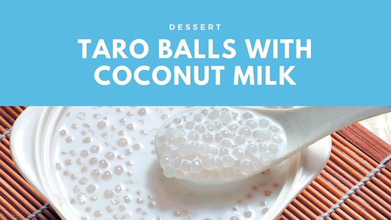 Taro Balls With Coconut Milk