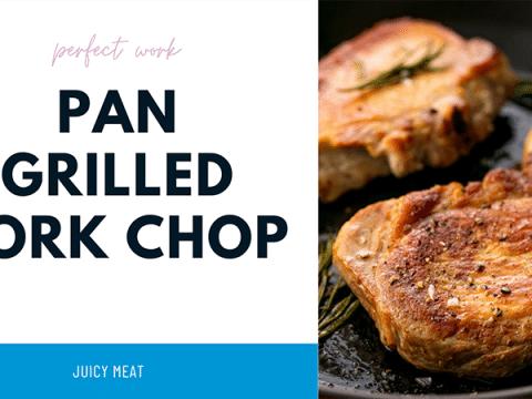 Pan Grilled Pork Chop