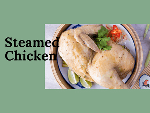 Steamed Chicken